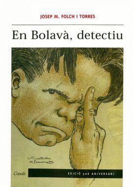 BOLAVÀ, DETECTIU, EN (EDICIÓ 50 ANIVERSARI)