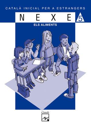 NEXE. SERIE BLAVA Nº 5. ALIMENTS, ELS