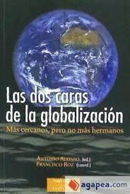 DOS CARAS DE LA GLOBALIZACIÓN, LAS