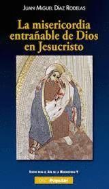 MISERICORDIA ENTRAÑABLE DE DIOS EN JESUCRISTO