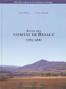 ATLES DEL COMTAT DE BESALÚ (785-988)