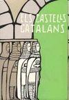 CASTELLS CATALANS, ELS. VOL. VI (2ª PART)