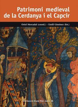 PATRIMONI MEDIEVAL DE LA CERDANYA I EL CAPCIR