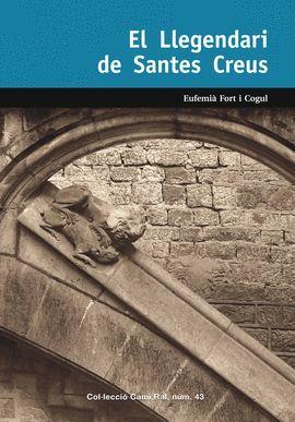 LLEGENDARI DE SANTES CREUS, EL