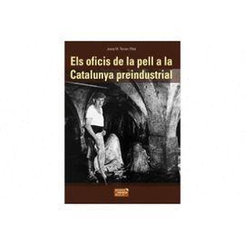 OFICIS DE LA PELL A LA CATALUNYA PREINDUSTRIAL, EL