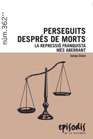PERSEGUITS DESPRÉS DE MORTS
