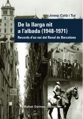 DE LA LLARGA NIT A L'ALBADA (1948 - 1971)