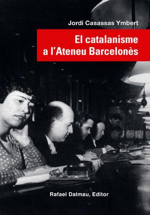 CATALANISME A L'ATENEU BARCELONÈS, EL