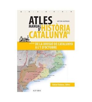 ATLAS MANUAL D´HISTORIA DE CATALUNYA. VOL 3