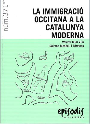 INMIGRACIO OCCITANA A LA CATALUNYA MODERNA, LA