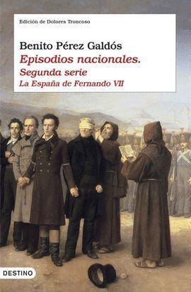 EPISODIOS NACIONALES - SEGUNDA SERIE