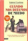 CUANDO NOS REIAMOS DE MIEDO ( + DVD)
