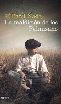 MALDICIÓN DE LOS PALMISANO, LA