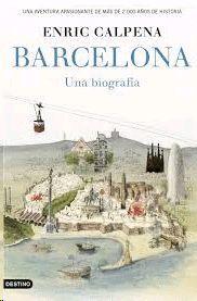 BARCELONA - UNA BIOGRAFIA  ( CASTELLANO )