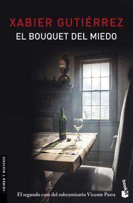 BOUQUET DEL MIEDO, EL
