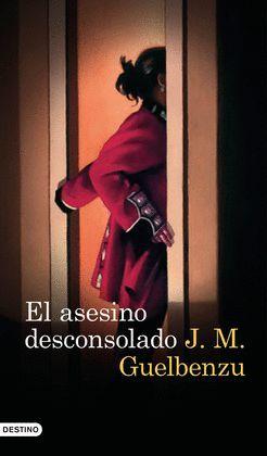 ASESINO DESCONSOLADO, EL