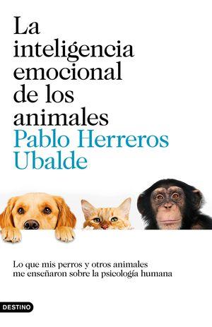 INTELIGENCIA EMOCIONAL DE LOS ANIMALES, LA