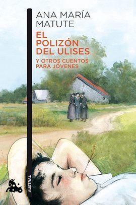 POLIZÓN DEL ULISES Y OTROS CUENTOS PARA JOVENES, EL