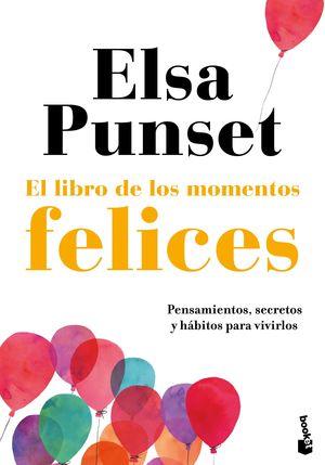 LIBRO DE LOS MOMENTOS FELICES, EL