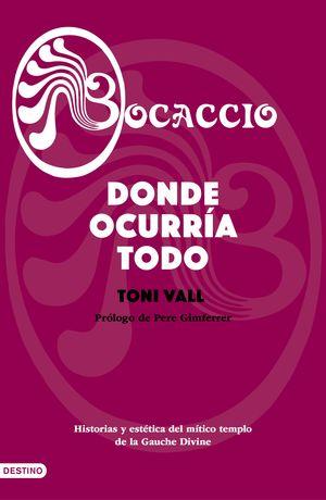 BOCACCIO - DONDE OCURRÍA TODO