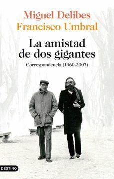 AMISTAD DE DOS GIGANTES, LA