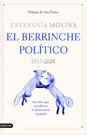 BERRINCHE POLÍTICO, EL
