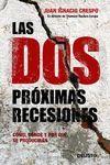 DOS PRÓXIMAS RECESIONES, LAS