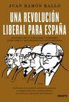 REVOLUCIÓN LIBERAL PARA ESPAÑA, UNA