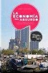 ECONOMÍA DEL ABSURDO, LA.
