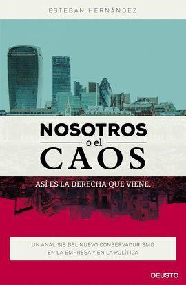 NOSOTROS O EL CAOS