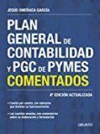PLAN GENERAL DE CONTABILIDAD Y PGC DE PYMES COMENTADOS (8 EDICION ACTUALIZADA 2017)