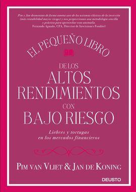 PEQUEÑO LIBRO DE LOS ALTOS RENDIMIENTOS CON BAJO RIESGO, EL