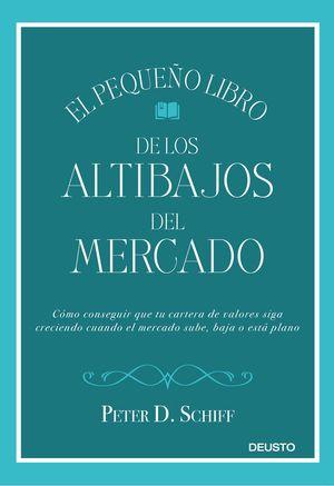 PEQUEÑO LIBRO DE LOS ALTIBAJOS DEL MERCADO, EL