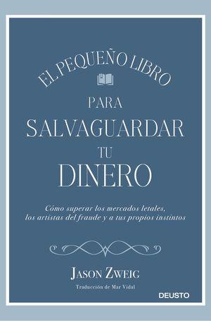 PEQUEÑO LIBRO PARA SALVAGUARDAR TU DINERO, EL