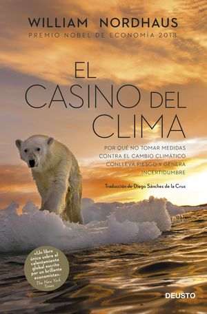 CASINO DEL CLIMA, EL ( PREMIO NOBEL DE ECONOMÍA 2018 )