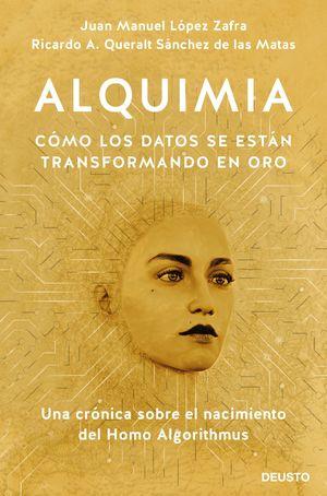 ALQUIMIA. CÓMO SE TRANSFORMAN LOS DATOS EN ORO
