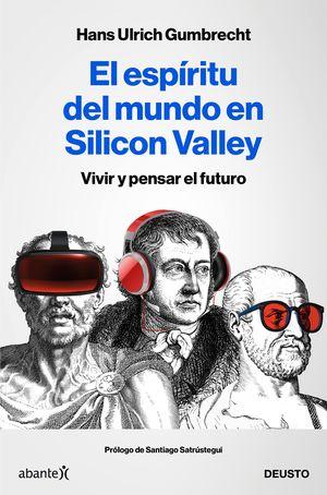 ESPÍRITU DEL MUNDO EN SILICON VALLEY, EL