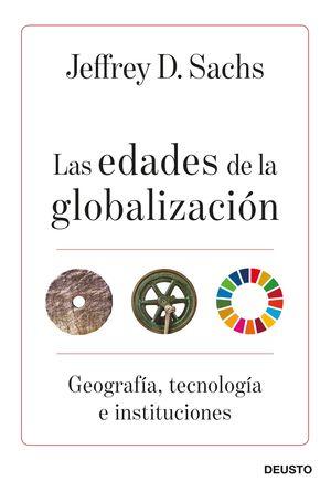 EDADES DE LA GLOBALIZACIÓN, LAS