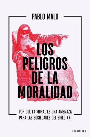 PELIGROS DE LA MORALIDAD, LOS