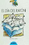 DIA DEL RATON, EL