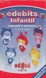 EDEBITS INFANTIL (CASTELLANO) JUGANDO A APRENDER 3,4 Y 5 AÑOS ***CD-ROM***