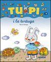 TUPI I LA TORTUGA (LLETRA DE PAL)