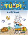 TUPI I LA TORTUGA  (LLETRA MANUSCRITA)