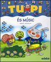TUPI ES MUSIC (LLETRA DE PAL)