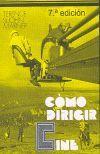 COMO DIRIGIR CINE (7ª EDICION)