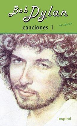 BOB DYLAN - CANCIONES 1 (EDICION BILINGUE INGLES-CASTELLANO)