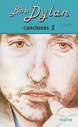 BOB DYLAN - CANCIONES 2 (EDICION BILINGUE INGLES-CASTELLANO)