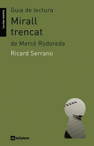 GUIA DE LECTURA DE MIRALL TRENCAT