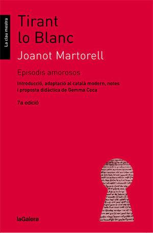 TIRANT LO BLANC - EPISODIS AMOROSOS