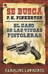 CASO DE LAS VIUDAS PISTOLERAS, EL